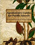 Agroforestry Guides for Pacific Islands, , 0970254407