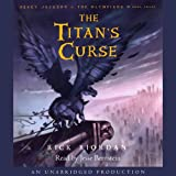 The Titan's Curse: Percy Jackson and the Olympians, Book 3