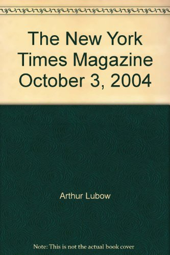 The New York Times Magazine October 3, 2004