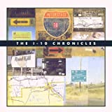 I-10 Chronicles by Back Porch