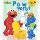 P is for Potty! (Sesame Street)