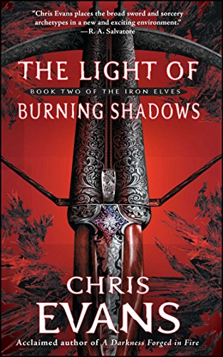 Iron Shadow (The Light of Burning Shadows: Book Two of the Iron Elves)