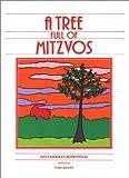A Tree Full of Mitzvos, Dina H. Rosenfeld, 0826603637