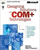 Designing Solutions With Com + Tecnologies