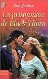La Prisonnière de Black Thorn par Jackson