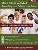 Men's College Volleyball Recruiting and Scholarship Guide, Baker, 1942687117