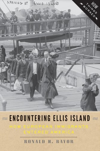 Encountering Ellis Island: How European Immigrants Entered America (How Things Worked) by Ronald H. Bayor (2014-04-04)