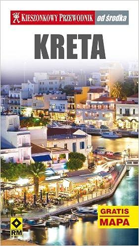 Przewodnik Od Srodka Kreta Mapa 9788372439321 Amazon Com Books