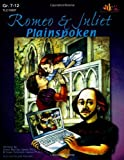 Romeo & Juliet: Plainspoken