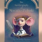 The Autobiography of Mercutio Polinski | Genadiya Kortova