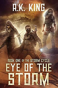 Eye Of The Storm (The Storm Cycle Book 1)