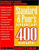 Standard and Poor's Midcap 400 Guide, 1997, Standard and Poors Corporation Staff, 0070521530