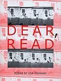Dear, Read, Lisa Fishman, 0916272737