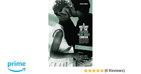 Amazon A History Of The French New Wave Cinema Wisconsin