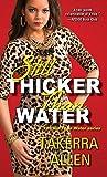 download ebook still thicker than water by takerra ta allen (2015-05-26) pdf epub