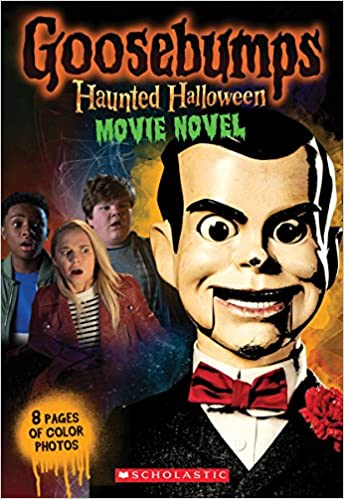 Amazon Com Haunted Halloween Movie Novel Goosebumps The Movie   Scholastic Books