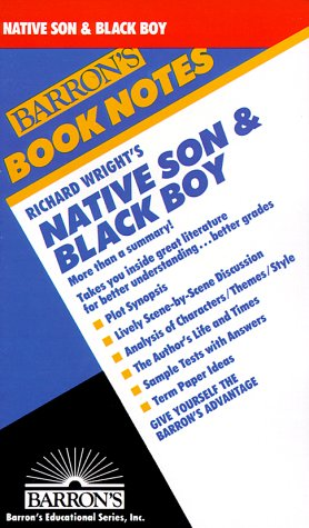 Richard Wright's Native Son & Black Boy (Barron's Book Notes)