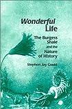 Wonderful Life, Stephen Jay Gould, 0735100314