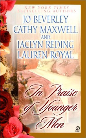 In Praise of Younger Men (Signet Historical Romance)