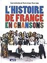 L'histoire de France en chansons par Saka