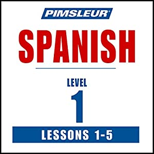 Spanish Level 1 Lessons 1-5 Audiobook