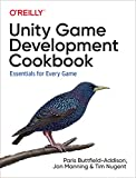 Unity Game Development Cookbook: Essentials for