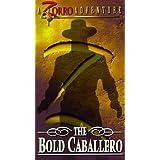 Bold Caballero, the
