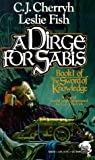 A Dirge for Sabis, C. J. Cherryh and Leslie Fish, 0671720678