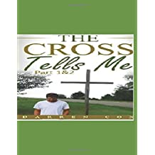 The Cross Tells Me Part 1&2