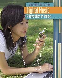Digital Music: A Revolution in Music
