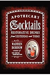 Apothecary Cocktails [Mini]: Restorative Drinks from Yesterday and Today Hardcover