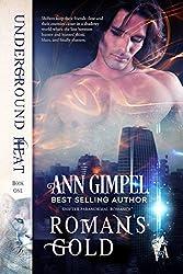 Roman's Gold: Shifter Paranormal Romance (Underground Heat Book 1)