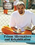 img - for Prison Alternatives and Rehabilitation (Prison System) book / textbook / text book