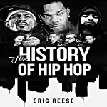 The History of Hip Hop | Eric Reese