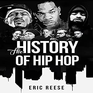 The History of Hip Hop Audiobook