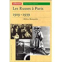 LES RUSSES À PARIS : 1919-1939