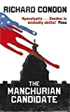 img - for The Manchurian Candidate by Richard Condon (2013-08-15) book / textbook / text book