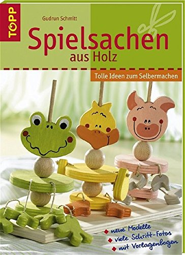 Spielsachen aus Holz: Tolle Ideen zum Selbermachen