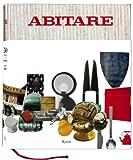 Abitare, Paola Antonelli, Stefano Boeri, Italo Lupi, Alessandro Mendini, 0847835138