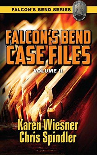Falcon's Bend Case Files, Volume II (Volume 2) PDF