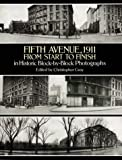 Fifth Avenue, 1911, from Start to Finish in Historic Block-by-Block Photographs, , 0486281469