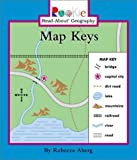 img - for Map Keys (Rookie Read-About Geography) by Rebecca Aberg (2003-03-01) book / textbook / text book