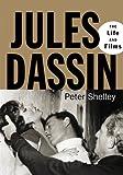 Jules Dassin, Peter Shelley, 0786460458