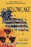 Yellowcake (The Trihedral of Chaos Trilogy Book 3)