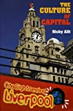 The Culture of Capital, Nicky Allt, 1846311276