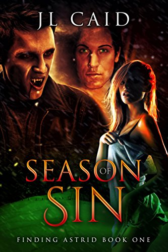 Season of Sin (Finding Astrid Book One): Reverse Harem Paranormal Romance by [Caid, JL, Kidman, Jaxson]
