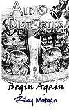 Audio Distortion, Riley Morgan, 1491067578