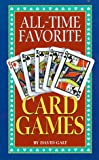 All-Time Favorite Card Games, David Galt and Consumer Guide Editors, 0451195280