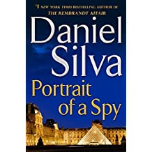 Portrait of a Spy by Daniel Silva (2011-07-19)