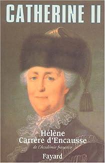 Catherine II  par Carrère d'Encausse